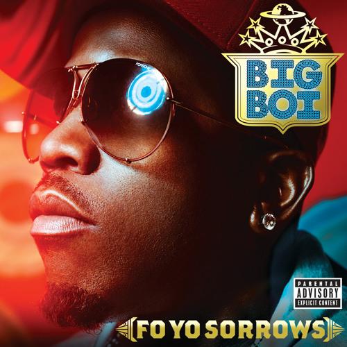 Fo Yo Sorrows (Explicit Version)