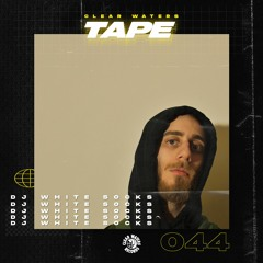 Clear Waters' Tape #44 : DJ White Socks