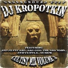 Cultist Mix Volume 3 (Prod. DJ Kropotkin)