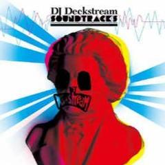 I Know Somethin' - DJ Deckstream feat. Celsius 7 (Soundtracks B-Side)