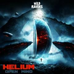 Helium - Open Mind [Wild Ravers Records]
