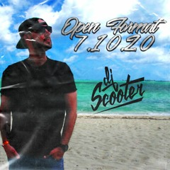 DJ SCOOTER Open Format July 10th 2020
