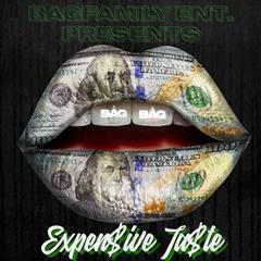 Bag Family Ent. -Expensive Taste (Feat. KeyLow & Kodak Briie)