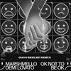 Marshmello & Demi Lovato - OK Not To Be OK (Dogg Shelby Remix)