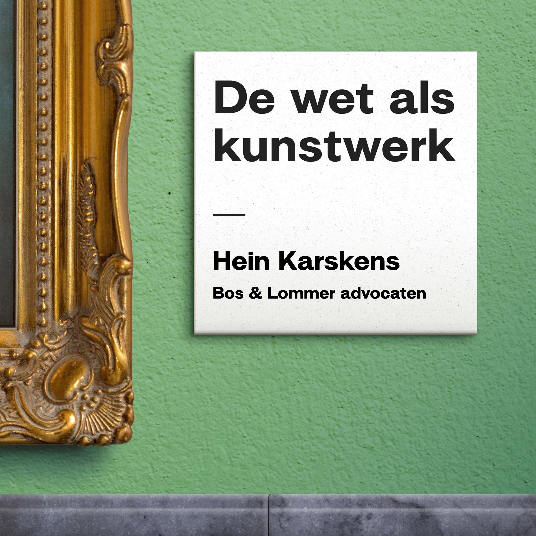 S01E04: De advocaat & de jurist met Hein Karskens