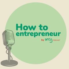 E03 How to Entrepreneur - Culture