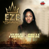 Eze (feat. Preye Odede)