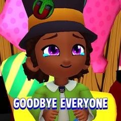 Time's End (AHIT/Undertale AU)   Goodbye Everyone