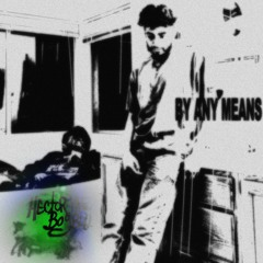 By Any Means (Feat. Hector Vae)