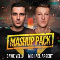 Dawe Velli & Michael Argent - Mashup Pack 2021 (FREE DOWNLOAD)