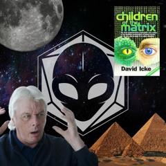 David Icke & The Moon Matrix P1 - 3RD DENSITY EP. 2