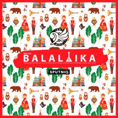 Sputniq - Balalaika // OUT NOW!