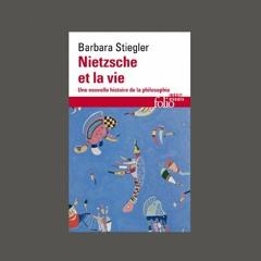 """Barbara Stiegler, """"Nietzsche et la vie : une nouvelle histoire de la philosophie"""", éd. Gallimard"""