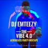 Download The Vibe 4.0 - Afrobeats Party Mix Mp3