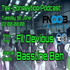 Fil Devious - Fnoob Tek Connektion Podcast June 2021