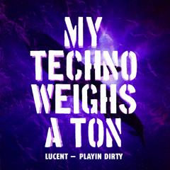 Playin Dirty (Morcee Remix)