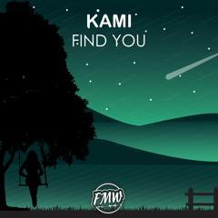 Kami - Find You