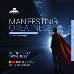 Life Class with Temi Odejide - Manifesting Greatness - 14.07.21