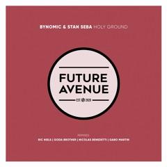 Bynomic, Stan Seba - Holy Ground [Future Avenue]