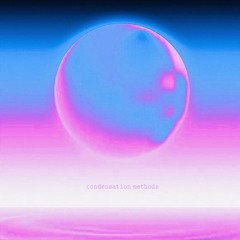 """space time warrior across  galaxies     """"CONDENSATION METHODS EP"""""""