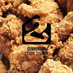 Dubruvvas - Licken Chicken (Free DL)