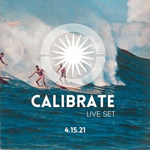 CALIBRATE // Palapa Lounge SXM 15 April 2021