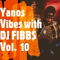 Yanos (Amapiano) vibes with DJ FIBBS vol. 10 (2021) ft. Mr Jazziq, Felo Le Tee, Tyler ICU...