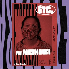Etcetera w/ Monibi #12 (THF Radio, Berlin)