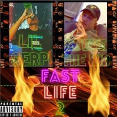 FaSt LiFe II (Ft Steve the Kid)