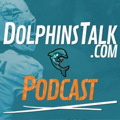 DolphinsTalk Podcast: More on Xavien Situation and Wilkins, Phillips and the Fins D-Line