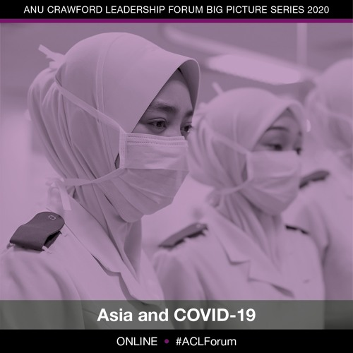 ACLF Big Picture Series - Asia and COVID-19