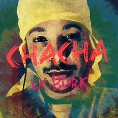 CHACHA DRILL  (Prod. Pxcoyo)
