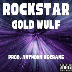 Rockstar (Prod. Anthony DeCrane)