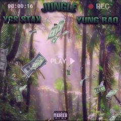 jungle ft Young Raq