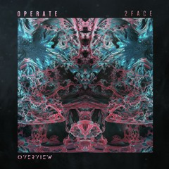 Operate - 2FACE [Free Download]