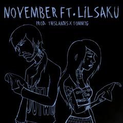 November ft. lilsaku (prod. Thislandis x TommyG)