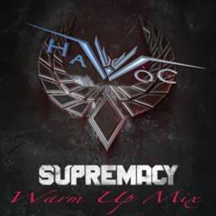 Supremacy WarmUp Mix 2021