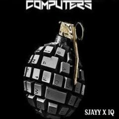 Computers {Sjayy X IQ} Welcome Home Rowdy Rebel & Bobby Shmurda