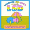 LSD feat. Sia, Diplo, and Labrinth - Thunderclouds