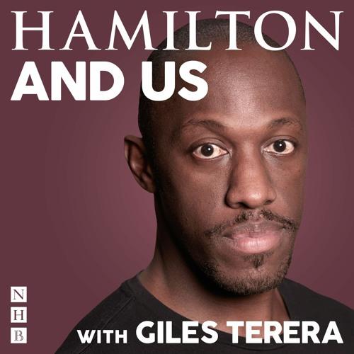 Hamilton and Us with Giles Terera