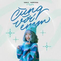 Cùng Với Emm (feat. HURRYKNG & MiiA)