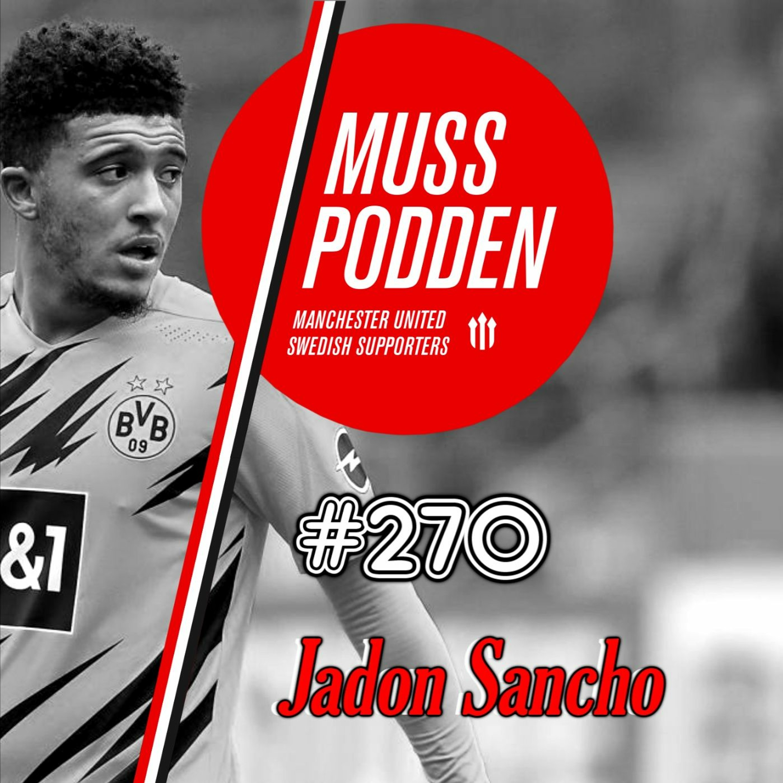 #270 Jadon Sancho och Silly-rykten