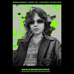 MAKSIMOVNA//SHTAKET MIX