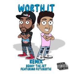 Worth It Feat. FUTURISTIC