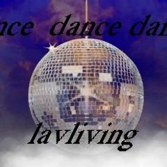 We Dance - Lavliving Entertainment