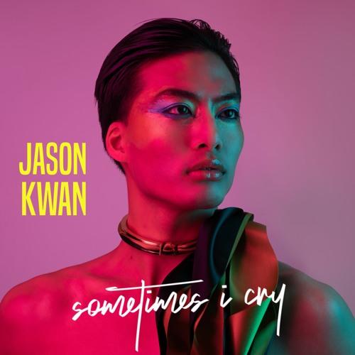 Jason Kwan - Sometimes I Cry
