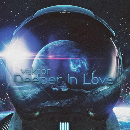 Vektor - Deeper In Love (Original Mix)