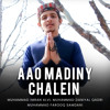 Download Aao Madiny Chalen Mp3