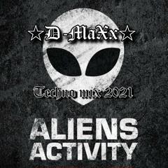 Techno Mix 2021 @ Aliens Activity [☆𝕯 - 𝕸𝖆𝖃𝖝☆]