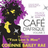 As Long As I Am Here (Café D'Afrique Mix)